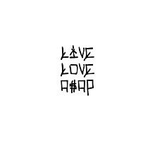 LIVE.LOVE.A$AP by luxuryoven