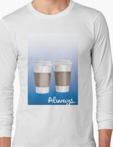 ALWAYS - a Castle celebration (with coffee) Long Sleeve T-Shirt