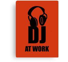Dj At Work - Headphones Canvas Print