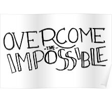 Overcome the Impossible Poster