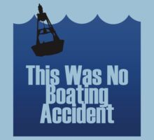 No Boating Accident by PJRed