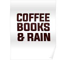 Coffee books & rain Poster