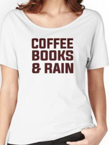 Coffee books & rain Women's Relaxed Fit T-Shirt