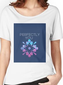 Perfectly You Women's Relaxed Fit T-Shirt