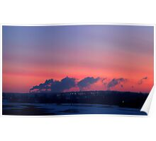 The Sun Rises on Manufactured Clouds Poster