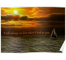 Always See Love - Dark Sunset Poster