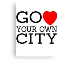 Go love (heart) your own city Canvas Print