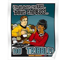 All about the BASS, no Tribbles. Poster