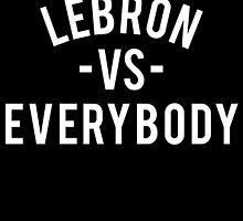 LeBron VS Everybody | White by OGedits