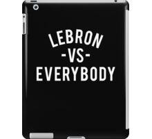 LeBron VS Everybody | White iPad Case/Skin