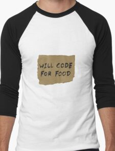 Will Code For Food Men's Baseball ¾ T-Shirt
