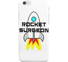 It's Not Rocket Surgery! iPhone Case/Skin