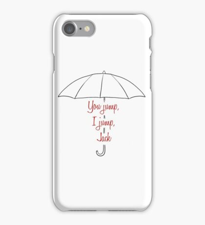 You jump, I jump, Jack iPhone Case/Skin