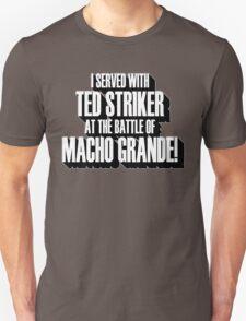 MACHO GRANDE! T-Shirt