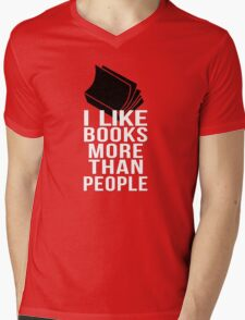 I like books more than people T-Shirt