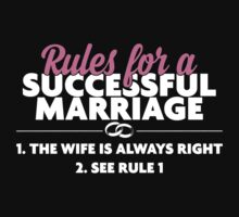 Rules For A Successful Marriage T-shirt by musthavetshirts