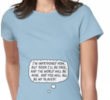 Future World Domination! Womens Fitted T-Shirt