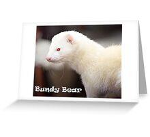 R.I.P. Bundy Bear, 30-01-10 Greeting Card