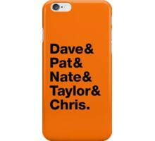 Foo Fighters • Dave & Pat & Nate & Taylor & Chris. iPhone Case/Skin