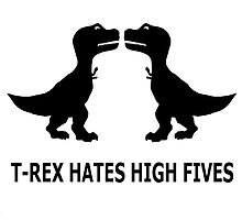 T-Rex hates high five! by FunShop