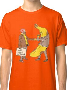 Will Work for Food Classic T-Shirt