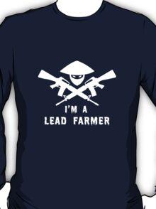 I'm a lead farmer geek funny nerd T-Shirt