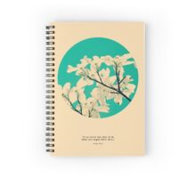 It Is Never Too Late Spiral Notebook