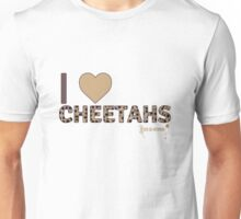 I Love Cheetahs Unisex T-Shirt