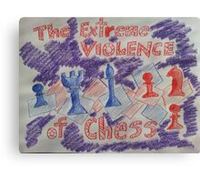 The Extreme Violence of Chess Canvas Print