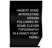 Insert Fancy Font And Designs Poster
