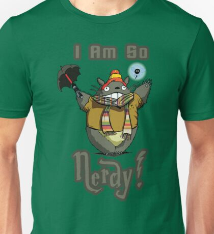 I am so NERDY! Unisex T-Shirt