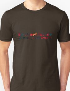 be thankful for what you have Unisex T-Shirt