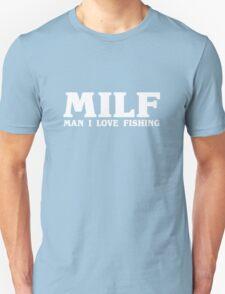 Man i love fishing geek funny nerd T-Shirt