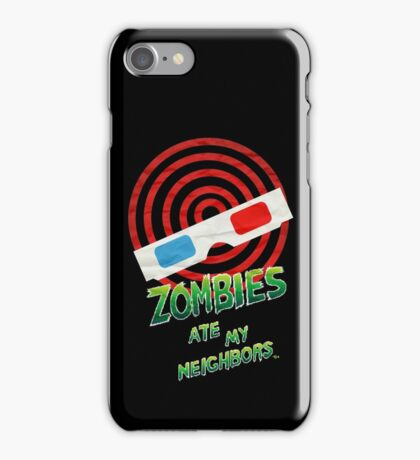 """THE ZOMBIES ATE MY NEIGHBORS!"" iPhone Case/Skin"