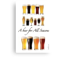 A beer for all season  Canvas Print