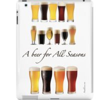 A beer for all season  iPad Case/Skin