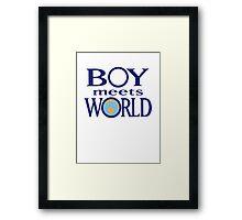 Boy meets world Framed Print