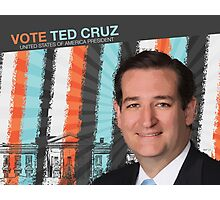 Ted Cruz For President Photographic Print