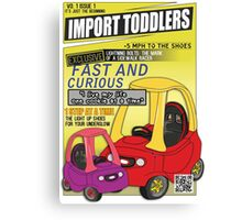 Import Toddlers - vo. 1 issue 1 Canvas Print