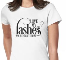 Love my lashes - Ask me about them. Younique Inspired Womens Fitted T-Shirt