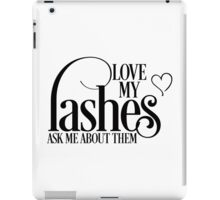 Love my lashes - Ask me about them. Younique Inspired iPad Case/Skin