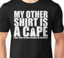 """Alter Ego: Detective """"I will find you..."""" Unisex T-Shirt"""