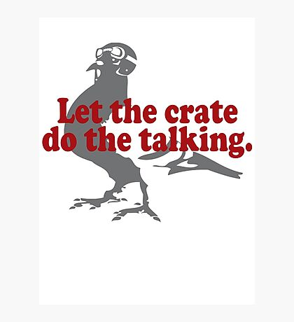 Let the crate do the talking!  Photographic Print