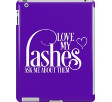Love my lashes - Ask me about them - White Design Younique Inspired iPad Case/Skin