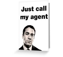 Ari Gold - Entourage - Just Call My Agent Greeting Card