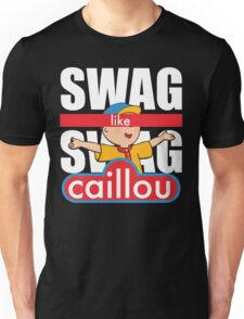 Swag Swag Like Caillou Unisex T-Shirt