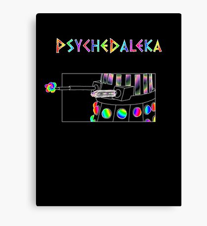 PsycheDaleka Body - Psychedelic Dalek! Canvas Print