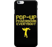 Pop - Up Powerbomb Everybody iPhone Case/Skin