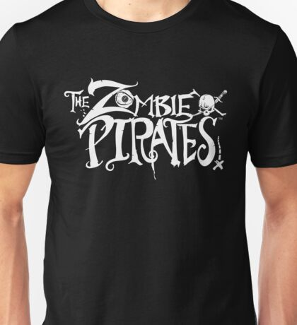 The Zombie Pirates Unisex T-Shirt