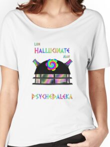 PsycheDaleka Head - Psychedelic Dalek! Women's Relaxed Fit T-Shirt